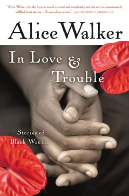 In Love and Trouble: Stories of Black Women