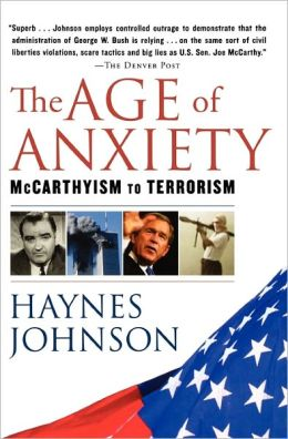 The Age of Anxiety: McCarthyism to Terrorism