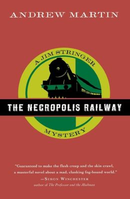 The Necropolis Railway (Jim Stringer Series #1)