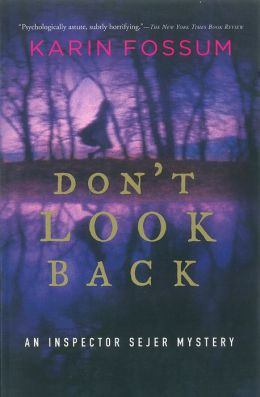 Don't Look Back (Inspector Sejer Series #2)