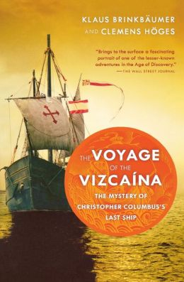 The Voyage Of The Vizcaina