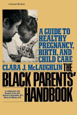 The Black Parents' Handbook