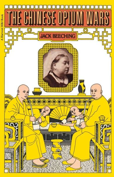 The Chinese Opium Wars