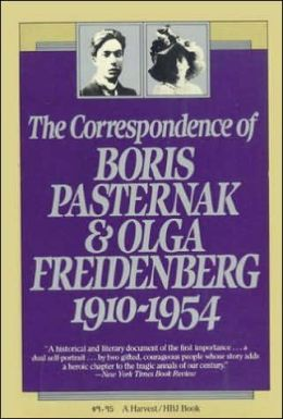 The Correspondence of Boris Pasternak and Olga Friedenberg: 1910-1954
