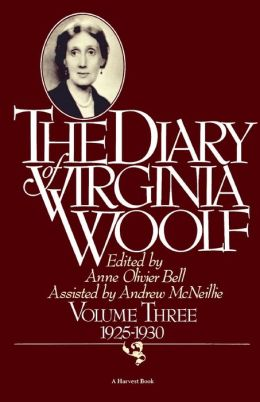 The Diary of Virginia Woolf, Volume Three: 1925-1930