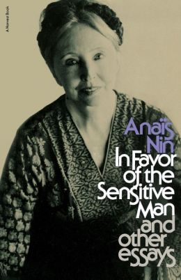 In Favor Sensitive Man & Other Essays