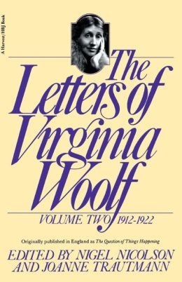 The Letters of Virginia Woolf, Volume Two: 1912-1922