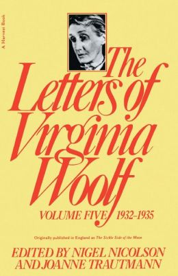 The Letters of Virginia Woolf, Volume Five: 1932-1935