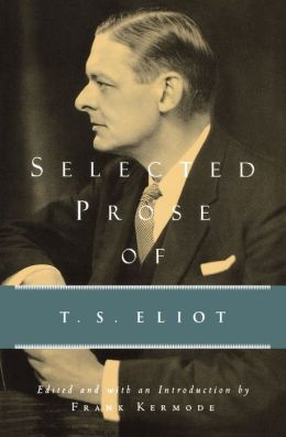 Selected Prose of T. S. Eliot