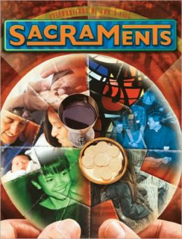 Sacraments: Celebrations of God's Life