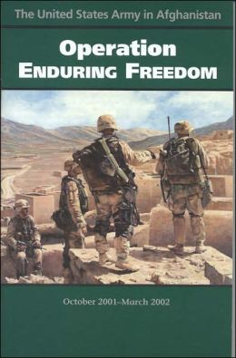 United States Army in Afghanistan: Operation Enduring Freedom, October 2001-March 2002