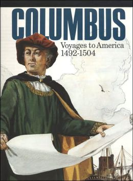 Columbus: Voyages to America, 1492-1504