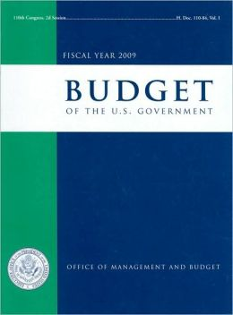 Budget of the United States Government, Fiscal Year 2009