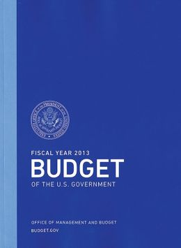 The President's Budget for Fiscal Year 2013