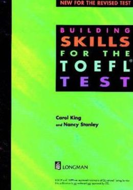 Building Skills for the TOEFL Test: New for the Revised Test