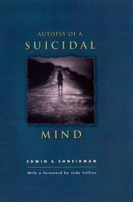 Autopsy of a Suicidal Mind