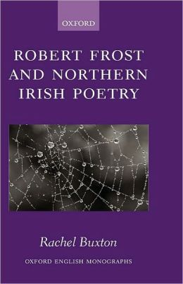 Robert Frost and Northern Irish Poetry