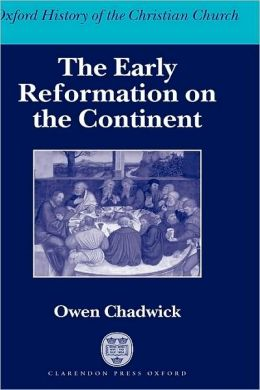 Early Reformation on the Continent
