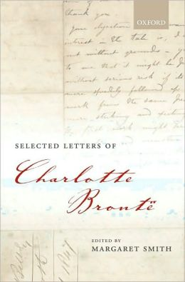 Selected Letters of Charlotte Bront