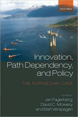 Innovation, Path Dependency, and Policy: The Norwegian Case: The Norwegian Case