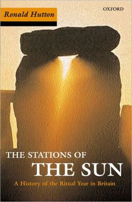 Stations of the Sun : A History of the Ritual Year in Britain