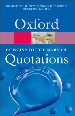 Concise Oxford Dictionary of Quotations, 5th ed.