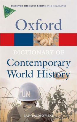 A Dictionary of Contemporary World History: From 1900 to the present day