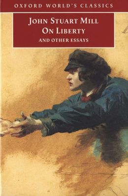 On Liberty and Other Essays