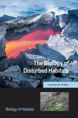 The Biology of Disturbed Habitats