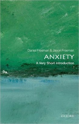 Anxiety: A Very Short Introduction