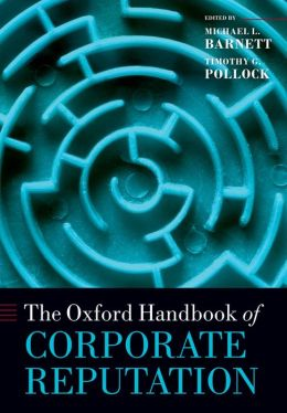 The Oxford Handbook of Corporate Reputation