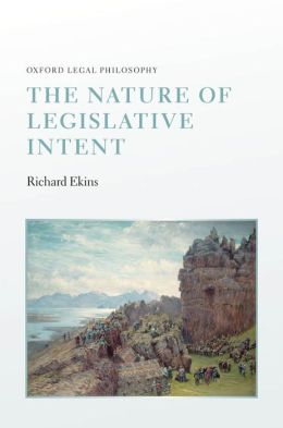 The Nature of Legislative Intent