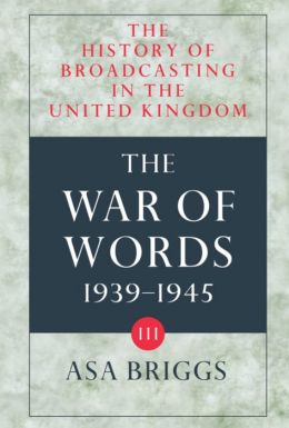 History of Broadcasting in the United Kingdom: The War of Words