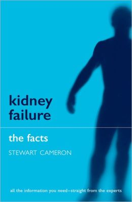 Kidney Failure: The Facts