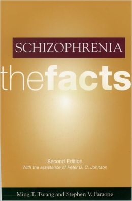 Schizophrenia: The Facts