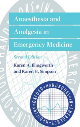 Anaesthesia and Analgesia in Emergency Medicine