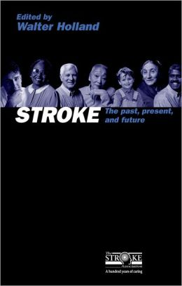 Stroke: The Past, Present and Future
