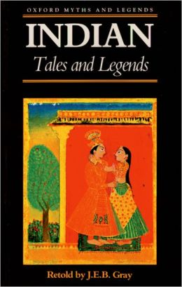 Indian Tales and Legends