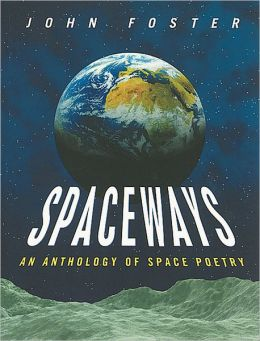 Spaceways: An Anthology of Space Poetry