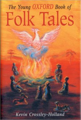 The Young Oxford Book of Folk Tales