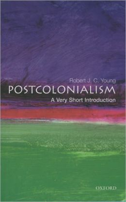 Postcolonialism: A Very Short Introduction