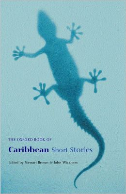 The Oxford Book of Caribbean Short Stories: Reissue