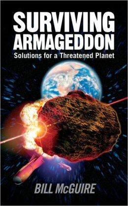 Surviving Armageddon: Solutions for a Threatened Planet