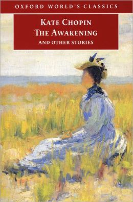 The Awakening and Other Stories (Oxford World's Classics)