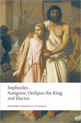 Antigone  Oedipus the King  ElectraOedipus And Antigone