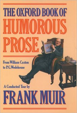 Humorous Prose: From William Caxton to P. G. Wodehouse - A Conducted Tour