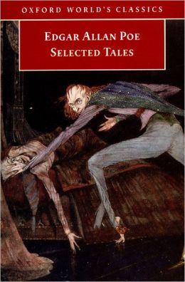 Selected Tales: Edgar Allan Poe (Oxford World's Classics Series)
