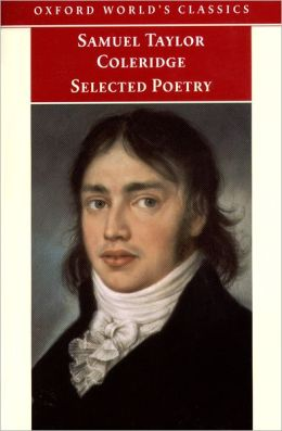 Samuel Taylor Coleridge Selected Poetry