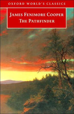 The Pathfinder or the Inland Sea (Oxford World's Classics Series)