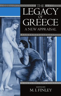 The Legacy of Greece: A New Appraisal